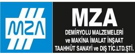 MZA Demiryolu Malz. ve Mak. İma. İnş. Taah. San. ve Dış Tic. Ltd. Şti.